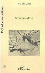 Squames D'Oeil - Intérieur - Format classique