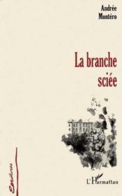La Branche Sciee - Couverture - Format classique
