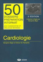 Dossiers Cardiologie 50 Dossiers Preparations Internat - Intérieur - Format classique