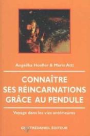 Connaitre ses reincarnations grace au pendu - Couverture - Format classique