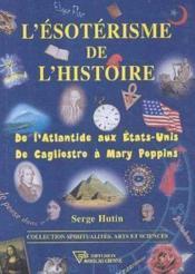 Esoterisme de l'histoire - Couverture - Format classique
