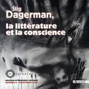 Stig dagerman, la littérature et la conscience - Intérieur - Format classique