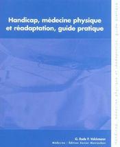 Handicap, Medecine Physique Et Readaptation, Guide Pratique (Avec Cd-Rom) - Intérieur - Format classique