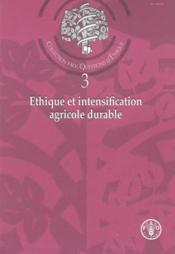 Ethique et intensification agricole durable collection fao questions d'ethique n 3 - Couverture - Format classique