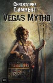 Vegas mytho - Couverture - Format classique