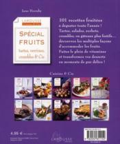 Spécial fruits ; tartes, verrines, clafoutis & Cie - 4ème de couverture - Format classique