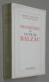Prométhée ou la vie de Balzac. - Couverture - Format classique