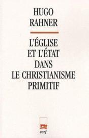 L'Eglise et l'Etat dans le christianisme primitif - Couverture - Format classique