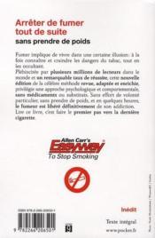 Arrêter de fumer tout de suite ; sans prendre de poids - 4ème de couverture - Format classique