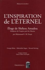 L'inspiration de l'éternel ; éloge de Shékou Amadou - Couverture - Format classique