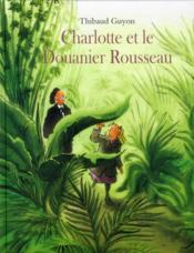 Charlotte et le Douanier Rousseau - Couverture - Format classique