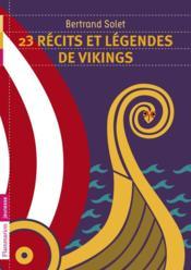 23 récits et légendes de Vikings - Couverture - Format classique