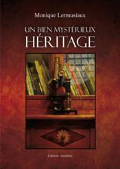 Un bien mystérieux héritage - Couverture - Format classique