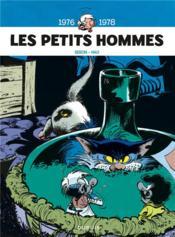 Les Petits Hommes ; INTEGRALE VOL.4 ; 1976-1978 - Couverture - Format classique