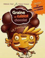 Graine de cuistot chocolat ; coffret - Couverture - Format classique