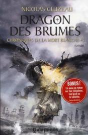 Chroniques de la mort blanche t.3 ; dragon des brumes - Couverture - Format classique