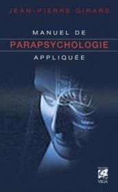 Manuel de parapsychologie appliquée - Couverture - Format classique