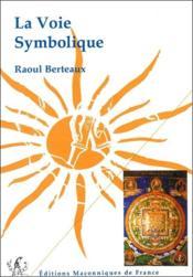 La voie symbolique - Couverture - Format classique