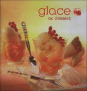 Glace au dessert - Couverture - Format classique