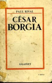 Cesar Borgia. - Couverture - Format classique
