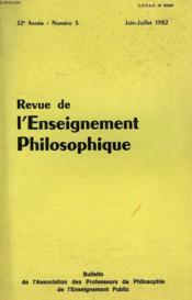 REVUE DE L'ENSEIGNEMENT PHILOSOPHIQUE, 32e ANNEE, N° 5, JUIN-JUILLET 1982 - Couverture - Format classique