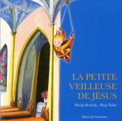 La petite veilleuse de Jésus - Couverture - Format classique