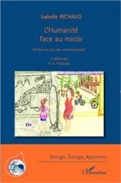L'humanité face au miroir ; réflexions sur une société durable - Couverture - Format classique