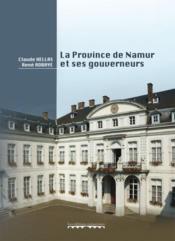 La Province De Namur Et Ses Gouverneurs - Couverture - Format classique