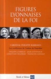 Figures lyonnaises de la foi - Couverture - Format classique