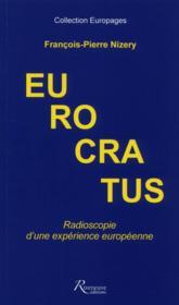 Eurocratus ; radioscopie d'une expérience européenne - Couverture - Format classique