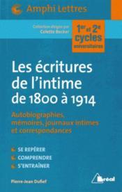 Les écritures de l'intime de 1800 à 1914 - Couverture - Format classique