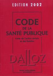 Code De La Sante Publique De L'Action Sociale Et Des Familles ; 16e Edition - Intérieur - Format classique