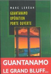 Guantanamo opération porte ouverte - Intérieur - Format classique