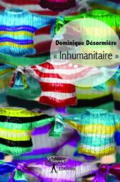 « inhumanitaire » - Couverture - Format classique