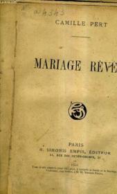 Mariage Reve. - Couverture - Format classique