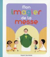 Mon imagier de la messe - Couverture - Format classique