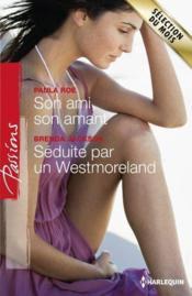 telecharger Son ami, son amant – seduite par un Westmoreland livre PDF/ePUB en ligne gratuit