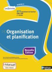 Activité 4 ; BTS assistant de gestion PME-PMI ; 1re année ; organisation et planification ; livre + licence élève (édition 2015) - Couverture - Format classique