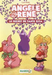 Angèle et René t.2 ; le secret de tante Zita - Couverture - Format classique