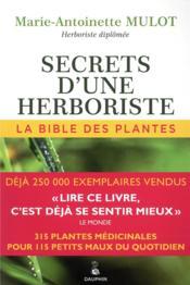 Secrets d'une herboriste ; la bible des plantes - Couverture - Format classique