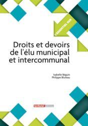 L'ESSENTIEL SUR T.291 ; droits et devoirs de l'élu municipal et intercommunal - Couverture - Format classique