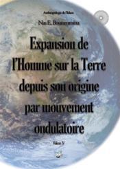 Expansion de l'Homme sur la Terre depuis son origine par mouvement ondulatoire - Couverture - Format classique