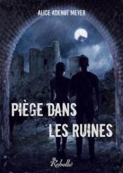 Piège dans les ruines - Couverture - Format classique