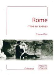 Rome mise en scènes - Couverture - Format classique