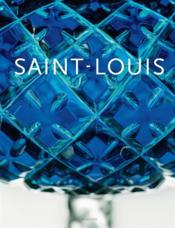 Les cristalleries Saint-Louis - Couverture - Format classique