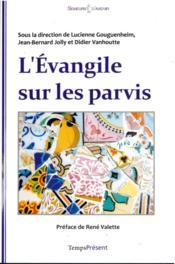 L'évangile sur les parvis - Couverture - Format classique