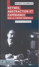 Keynes, abstraction et expérience sur la théorie générale - Couverture - Format classique