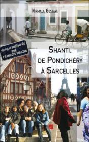 Shanti, de Pondichéry à Sarcelles - Couverture - Format classique