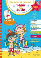 Mon cahier de vacances Sami et Julie ; je me prépare au CP - Couverture - Format classique