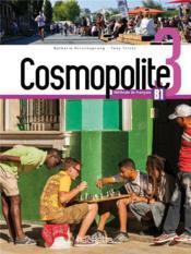 Cosmopolite 3 ; B1 ; livre de l'élève - Couverture - Format classique